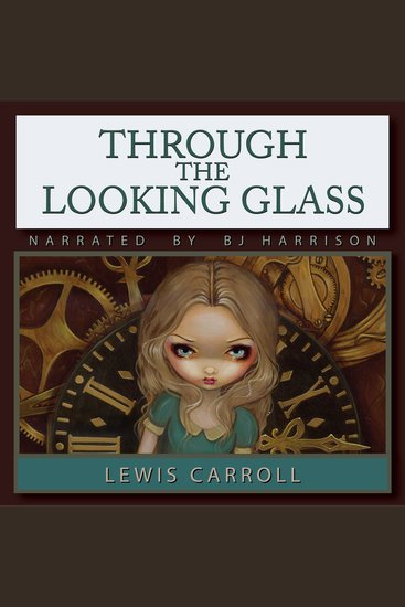 Through the Looking Glass [Classic Tales Edition] - cover