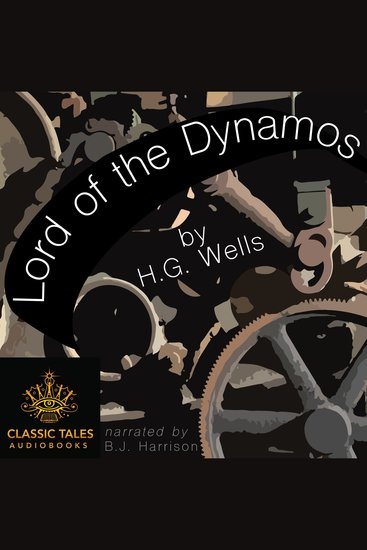 Lord of the Dynamos - Classic Tales Edition - cover