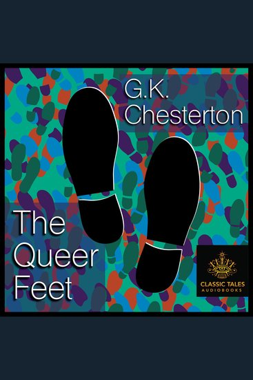 The Queer Feet - Classic Tales Edition - cover
