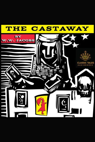 The Castaway - Classic Tales Edition - cover