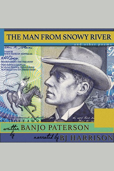 The Man From Snowy River and Other Poems - Classic Tales Edition - cover