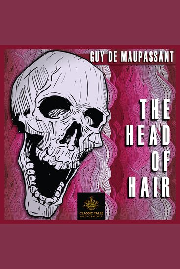Head of Hair The [Classic Tales Edition] - cover