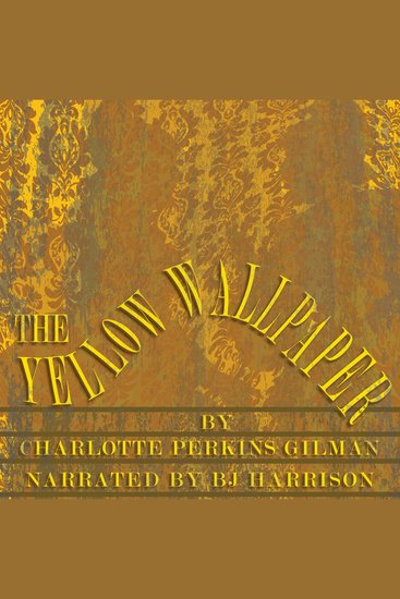 The Yellow Wallpaper - Classic Tales Edition - cover