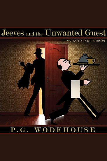 Jeeves and the Unwanted Guest - Classic Tales Edition - cover