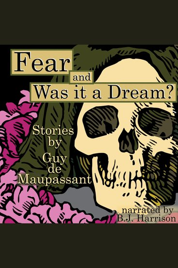Fear Was It a Dream? [Classic Tales Edition] - cover
