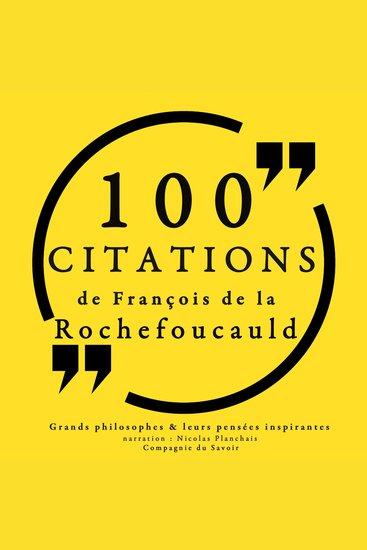 100 citations de La Rochefoucauld - cover