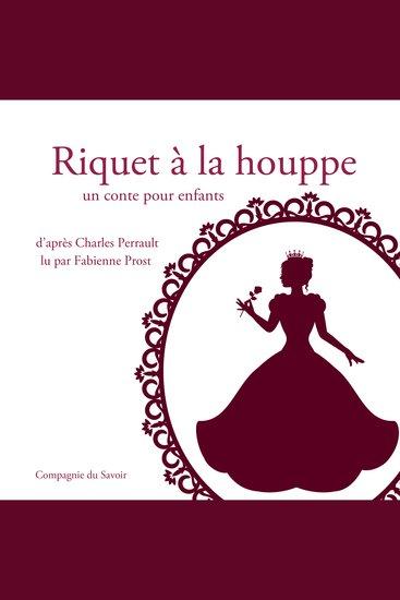 Riquet à la houppe de Charles Perrault - cover