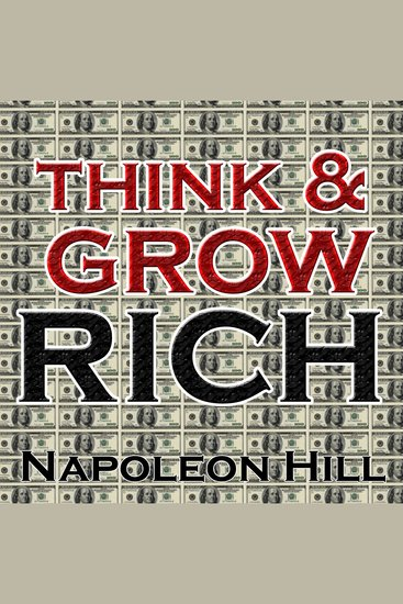Think and Grow Rich read by Earl Nightingale - cover