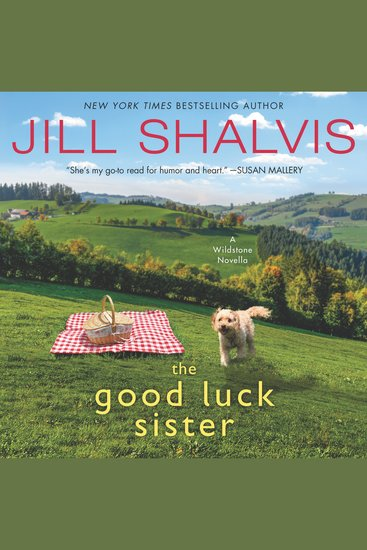 The Good Luck Sister - A Wildstone Novella - cover