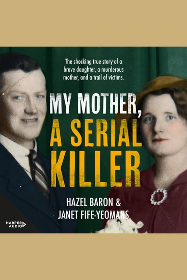 My Mother a Serial Killer - cover