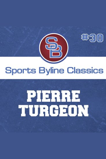 Sports Byline: Pierre Turgeon - cover