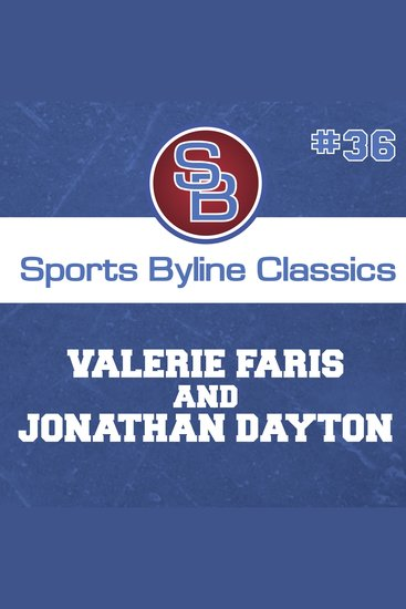 Sports Byline: Valerie Faris and Jonathan Dayton - cover
