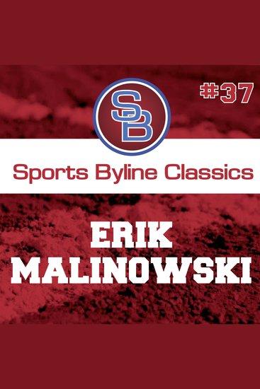 Sports Byline: Erik Malinowski - cover