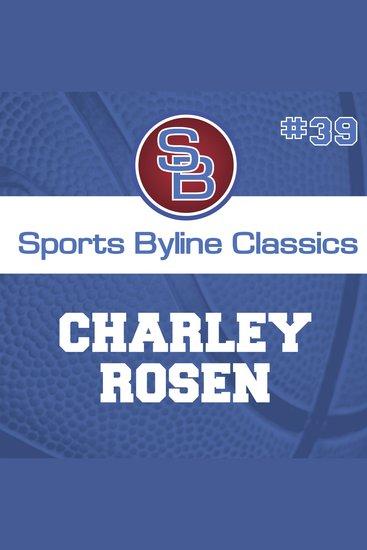 Sports Byline: Charley Rosen - cover