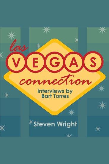 Las Vegas Connection: Steven Wright - cover