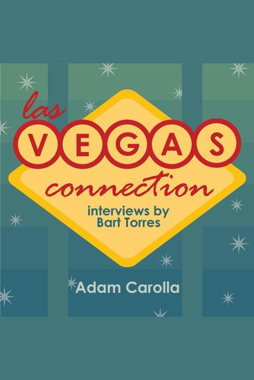 Las Vegas Connection: Adam Carolla - cover