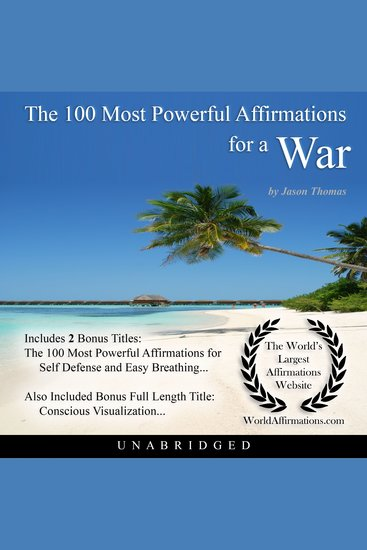 The 100 Most Powerful Affirmations for a War - cover