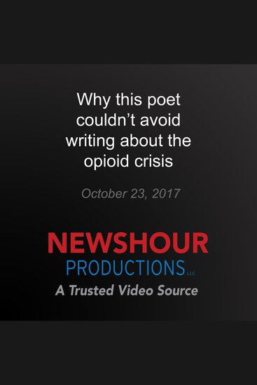 Why this poet couldn't avoid writing about the opioid crisis - cover