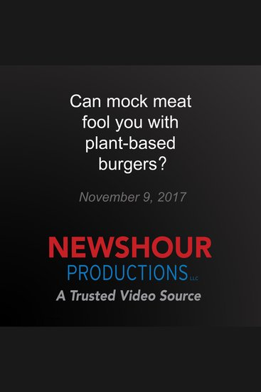 Can mock meat fool you with plant-based burgers - cover