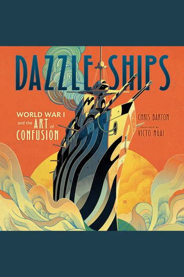 Dazzle Ships: World War I and the Art of Confusion - cover
