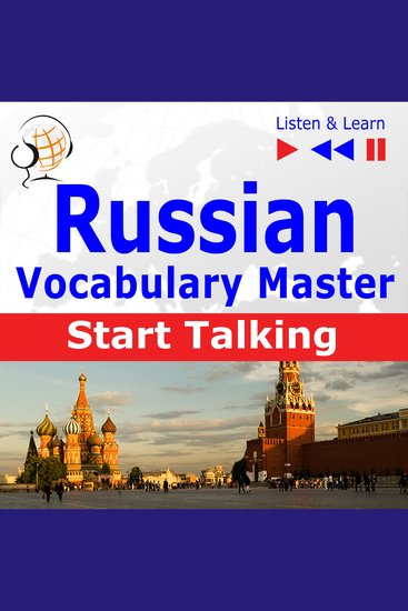 Russian Vocabulary Master - Start Talking (30 Topics at Elementary Level: A1-A2 – Listen & Learn) - cover