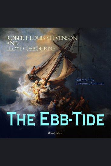 The Ebb-Tide - Unabridged - cover