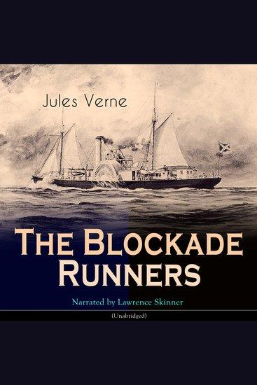 The Blockade Runners - Unabridged - cover