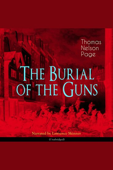 The Burial of the Guns - Unabridged - cover
