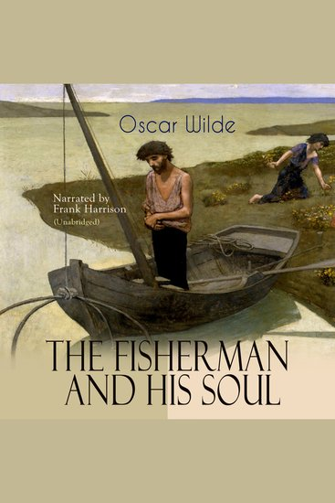 The Fisherman and His Soul - Unabridged - cover