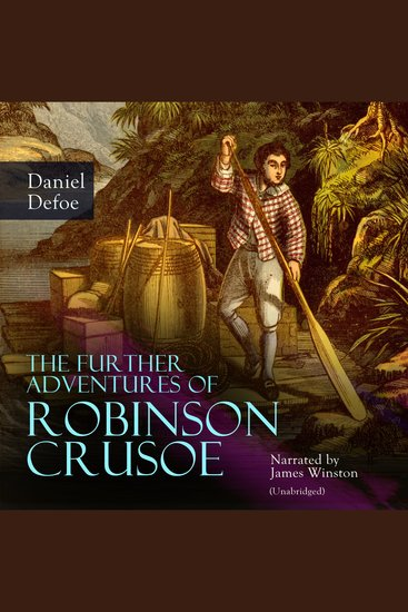The Further Adventures of Robinson Crusoe - Unabridged - cover