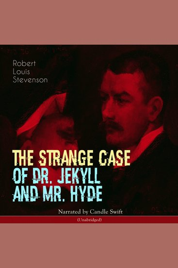 The Strange Case of Dr Jekyll and Mr Hyde - Unabridged - cover