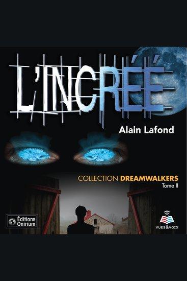 Dreamwalkers tome 2 L'incréé - cover