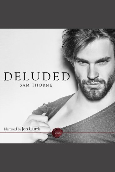 Deluded - A Gay Erotic Short Story - cover