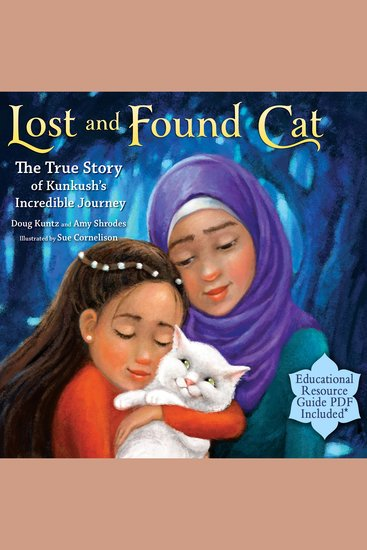 Lost and Found Cat - The True Story of Kunkush's Incredible Journey - cover
