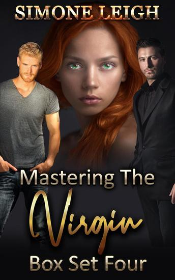Mastering the Virgin Box Set Four: A BDSM Ménage Erotic Thriller - Mastering the Virgin Box Set #4 - cover