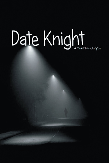 Date Knight - A Trail Back to You - cover