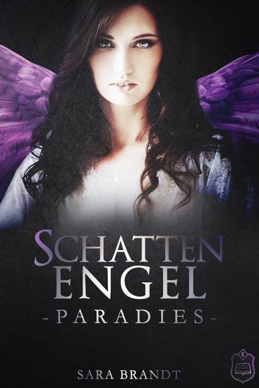 Schattenengel - Buch 3 - Paradies - cover