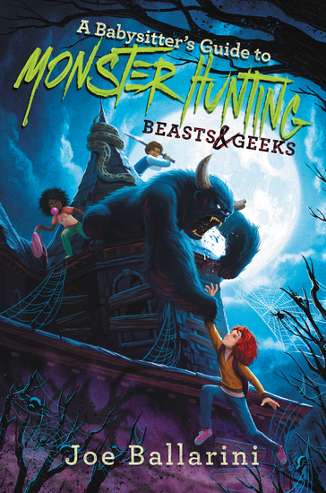 A Babysitter's Guide to Monster Hunting #2: Beasts & Geeks - cover