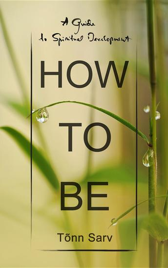 How to be - A Guide to Spiritual Development - cover