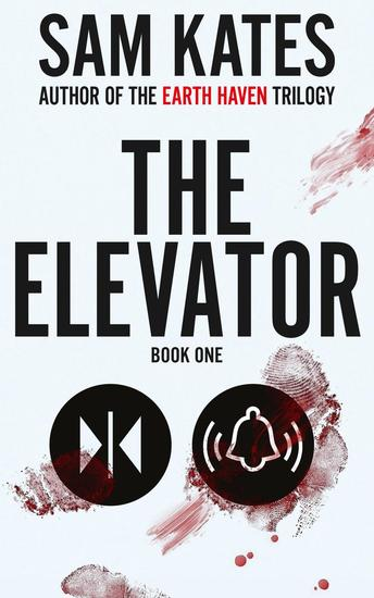 The Elevator: Book One - The Elevator #1 - cover