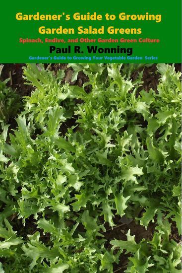 Gardener's Guide to Growing Garden Salad Greens - Gardener's Guide to Growing Your Vegetable Garden #20 - cover