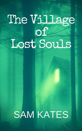 The Village of Lost Souls - cover