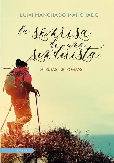 La sonrisa de una senderista - 30 rutas 30 poemas - cover