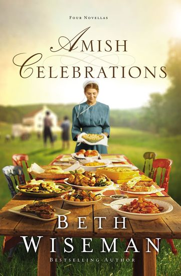 Amish Celebrations - Four Novellas - cover