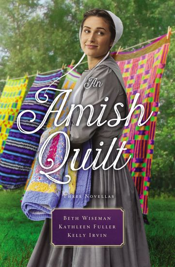 An Amish Quilt - Patchwork Perfect A Bid for Love A Midwife's Dream - cover