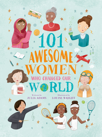 101 Awesome Women Who Changed Our World - cover