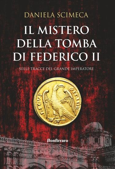 Il mistero della tomba di Federico II - cover