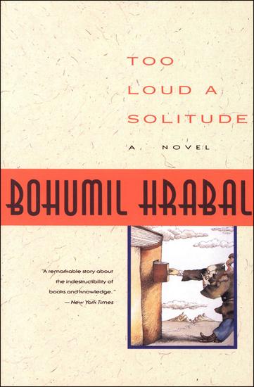 Too Loud a Solitude - A Novel - cover