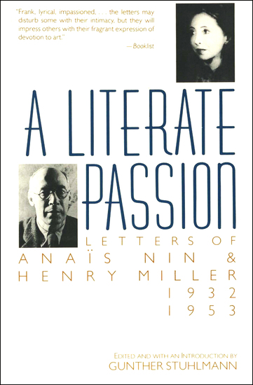 A Literate Passion - Letters of Anaïs Nin & Henry Miller: 1932–1953 - cover
