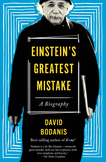 Einstein's Greatest Mistake - A Biography - cover